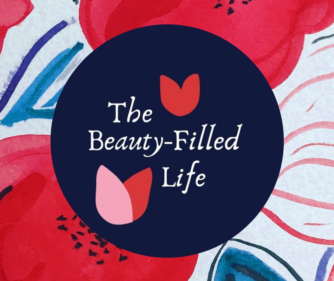 The Beauty-Filled Life